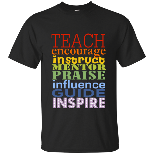 Teach Encourage Instruct Mentor Praise Influence Guide Inspire Cotton T-Shirt - TeachersLoungeShop - 1
