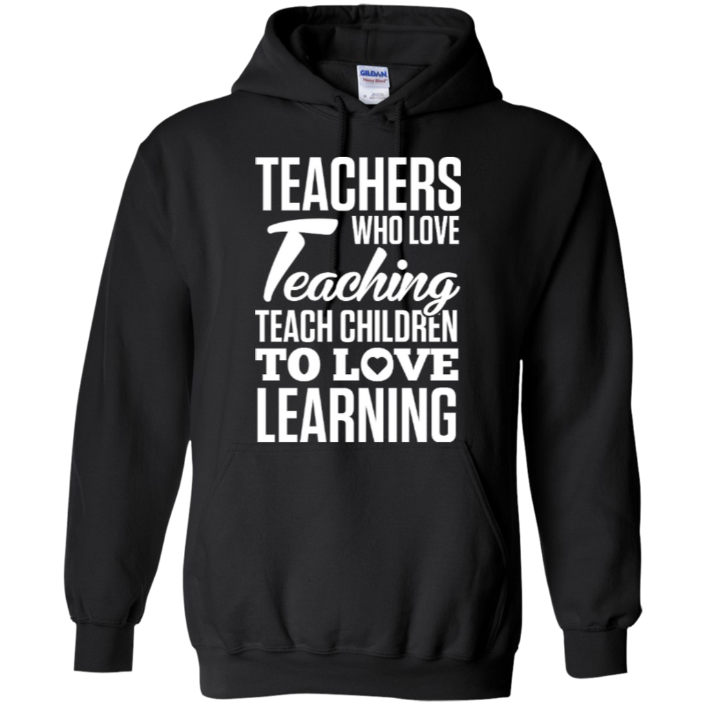 Teachers who love teaching  Hoodie 8 oz - TeachersLoungeShop - 1