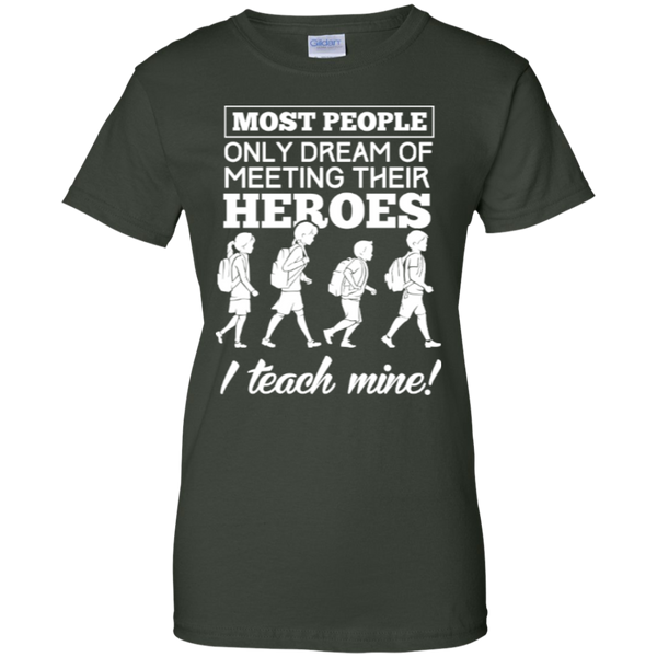 Most people only dream of meeting their heroes i teach mine   Custom 100% Cotton T-Shirt - TeachersLoungeShop - 4