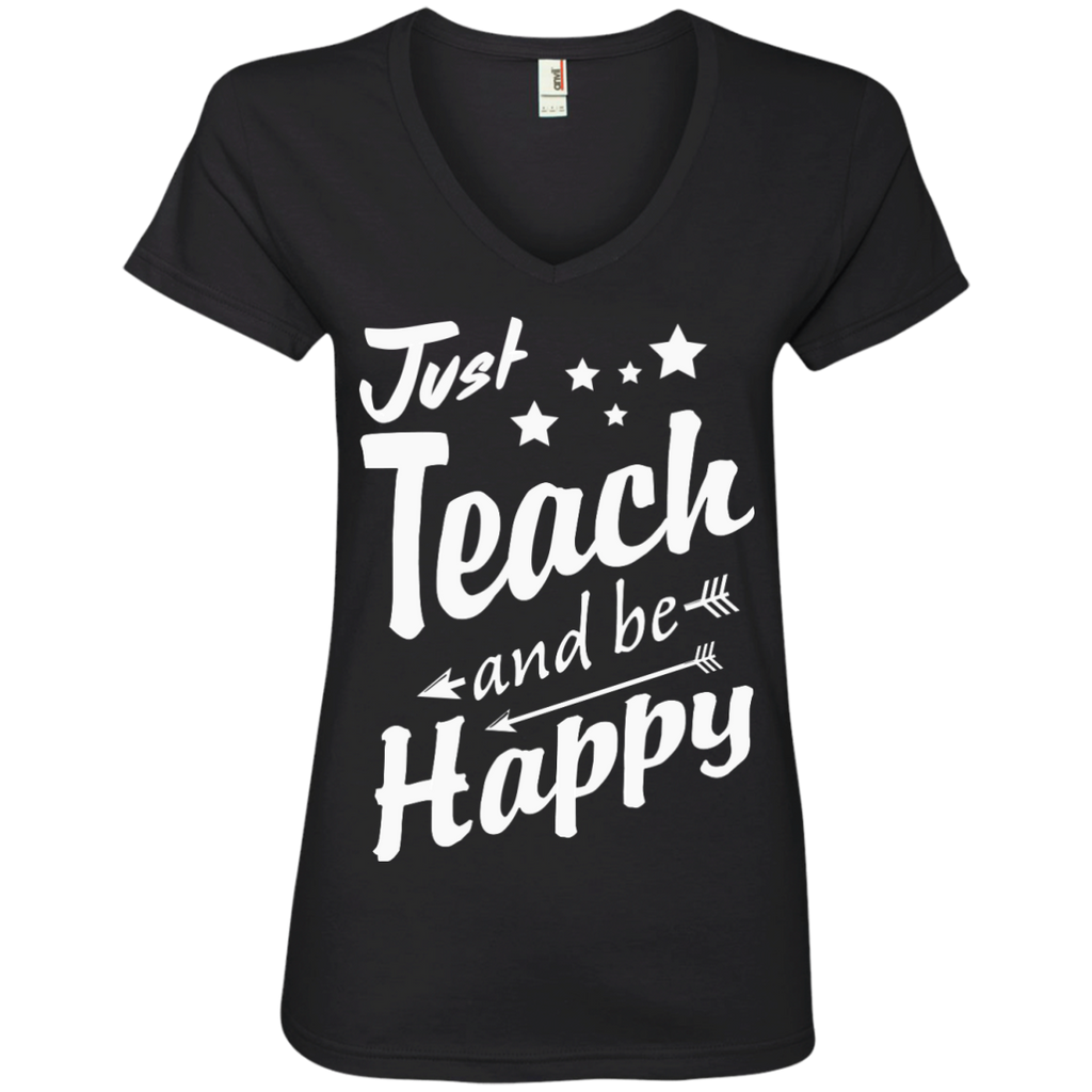 Just Teach and Be Happy  V-Neck Tee - TeachersLoungeShop - 1