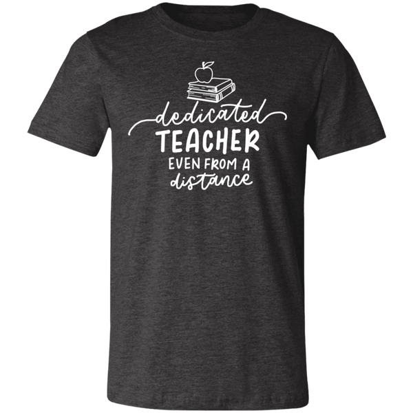 Dedicated Teacher even from a distance  T-Shirt