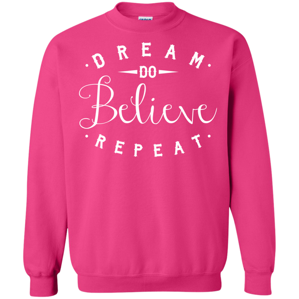Dream Do Believe Repeat   Crewneck Pullover Sweatshirt  8 oz - TeachersLoungeShop - 12