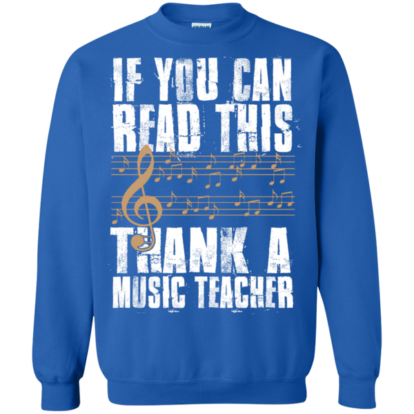 If you can read this Thank a Music Teacher Crewneck Pullover Sweatshirt  8 oz - TeachersLoungeShop - 6