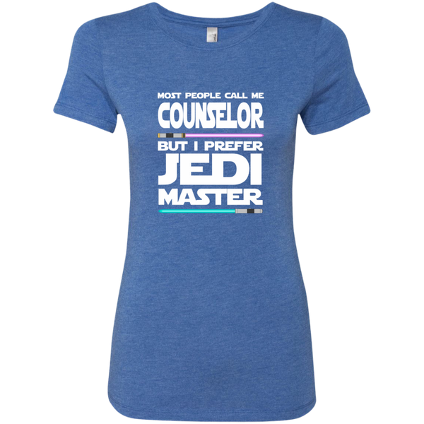 Most People Call Me Counselor But I Prefer Jedi Master Next Level Ladies Triblend T-Shirt - TeachersLoungeShop - 8