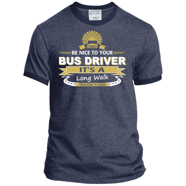 Be Nice to Your Bus Driver It's a Long Walk From Home to School Ringer Tee - TeachersLoungeShop - 4