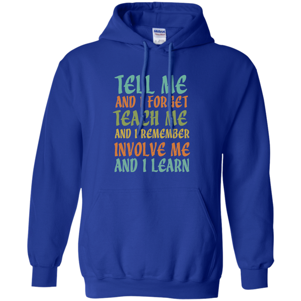 Tell Me and I Forget Teach Me and I Remember Involve Me and I Learn Pullover Hoodie 8 oz - TeachersLoungeShop - 11