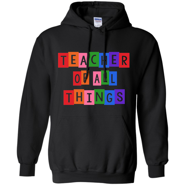 Teacher of all Things Pullover Hoodie 8 oz - TeachersLoungeShop - 4