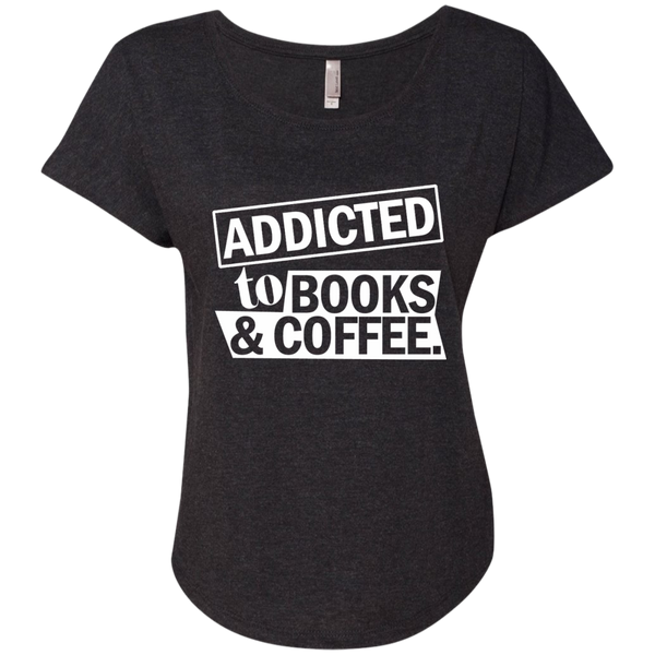 Addicted to Books and Coffee Next Level Ladies Triblend Dolman Sleeve - TeachersLoungeShop - 5