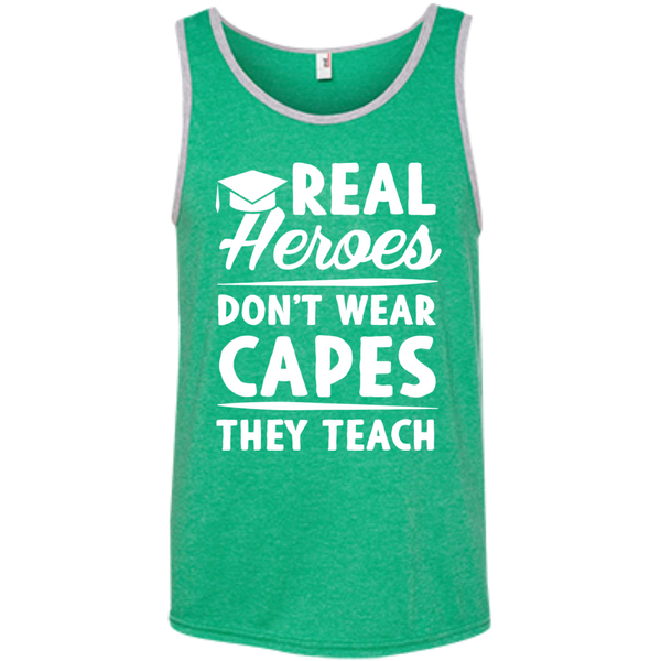 Real Heroes Dont wear capes They Teach  100% Ringspun Cotton Tank Top - TeachersLoungeShop - 3