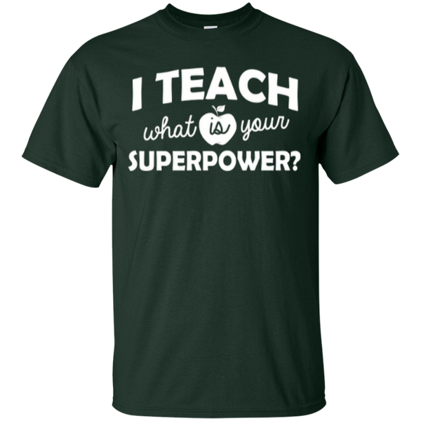 I Teach What is Your Superpower T-Shirt - TeachersLoungeShop - 5