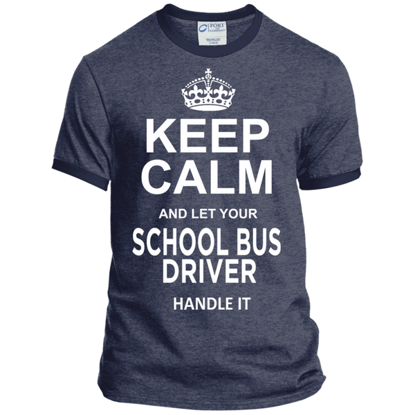 Keep Calm and let your School Bus Driver handle it Ringer Tee - TeachersLoungeShop - 5
