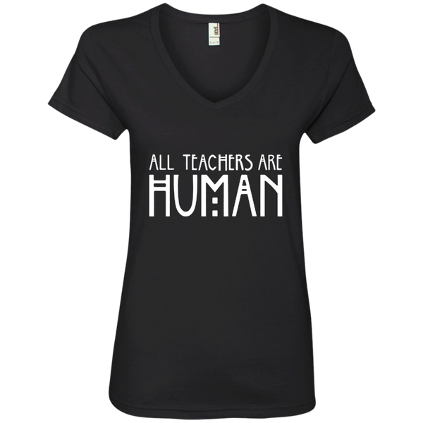 All Teachers Are Human Ladies' V-Neck Tee - TeachersLoungeShop - 1