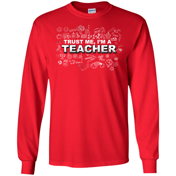 Trust me I'm a Teacher LS Tshirt - TeachersLoungeShop - 4