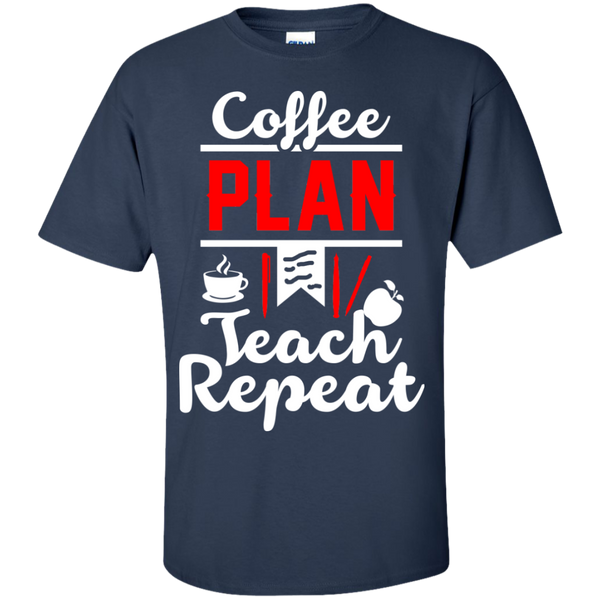 Coffee Plan Teach Repeat  T-Shirt - TeachersLoungeShop - 9