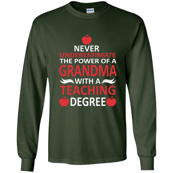 Never Underestimate The Power Of A Grandma With A Teaching Degree LS Ultra Cotton Tshirt - TeachersLoungeShop - 4