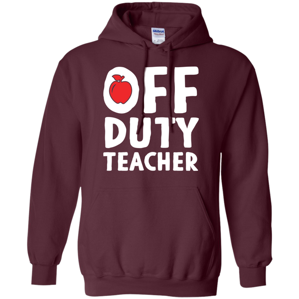 Off Duty Teacher Hoodie 8 oz - TeachersLoungeShop - 8