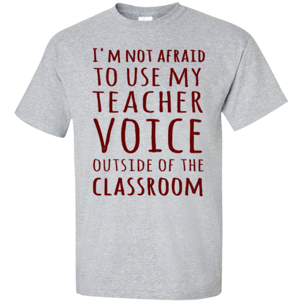 I'm not Afraid to use my Teacher Voice Outside of the Classroom T-shirt Hoodie - TeachersLoungeShop - 3
