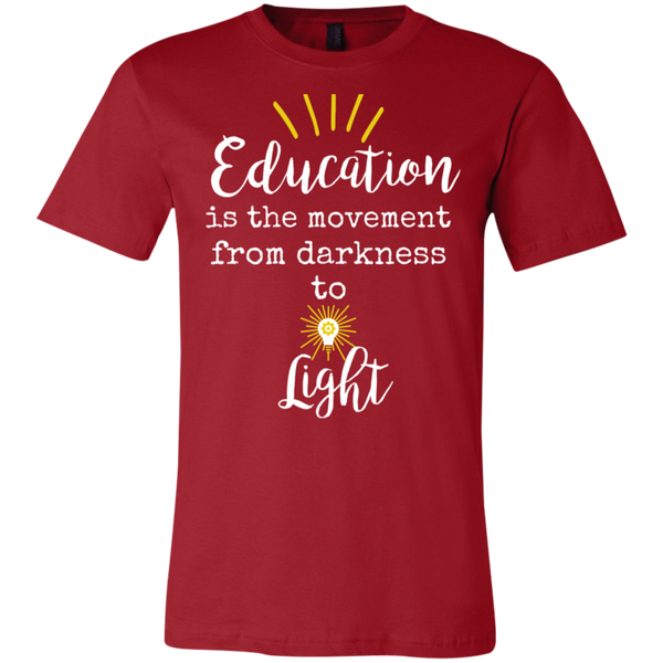 Education is the movement from darkness to light  T-Shirt