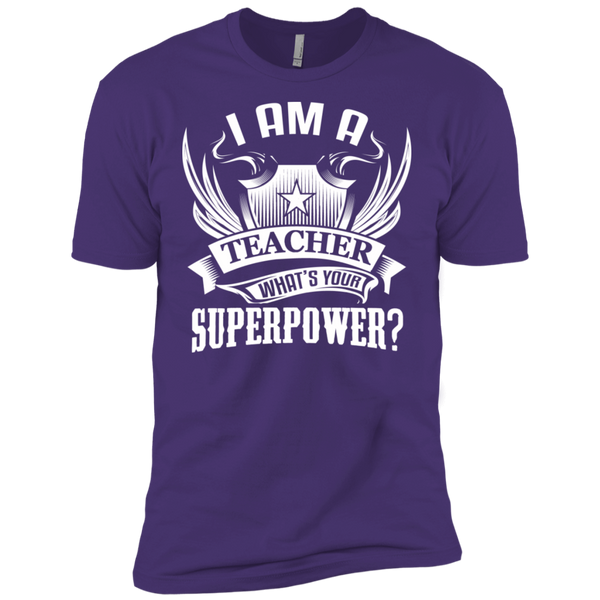I am a Teacher what's your Superpower Next  Level Premium Short Sleeve Tee - TeachersLoungeShop - 10