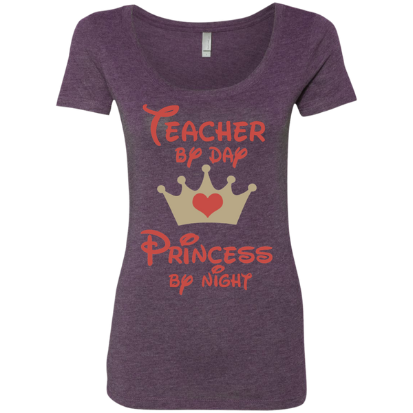 Teacher by Day Princess by Night Next Level Ladies Triblend Scoop - TeachersLoungeShop - 5