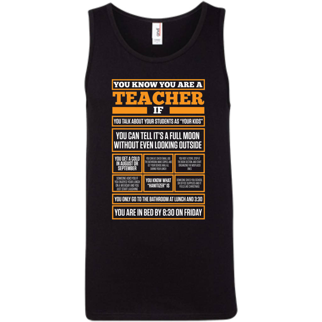 You know You are a Teacher if  100% Ringspun Cotton Tank Top - TeachersLoungeShop - 1