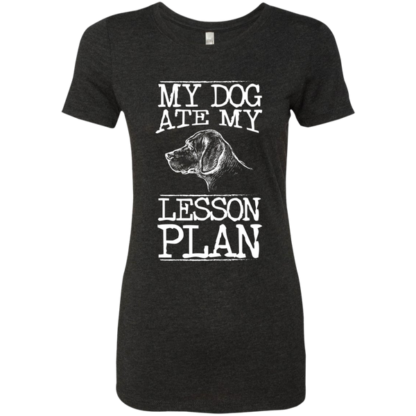 My Dog Ate my Lesson Plan Next  Level Ladies Triblend T-Shirt - TeachersLoungeShop - 2