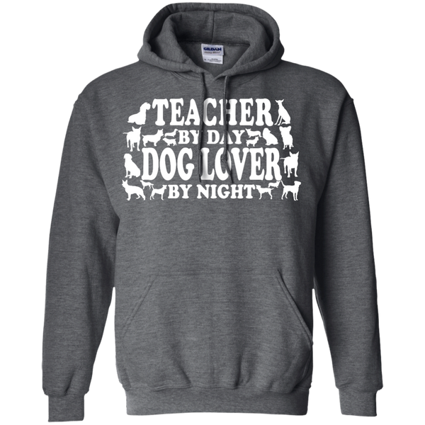 Teacher by Day Dog Lover By Night  Hoodie 8 oz