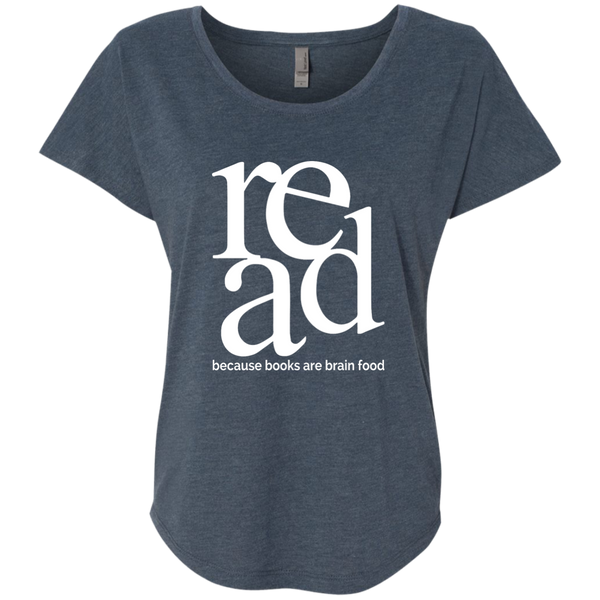 Read Because Books Are Brain Food Next Level Ladies Triblend Dolman Sleeve - TeachersLoungeShop - 4