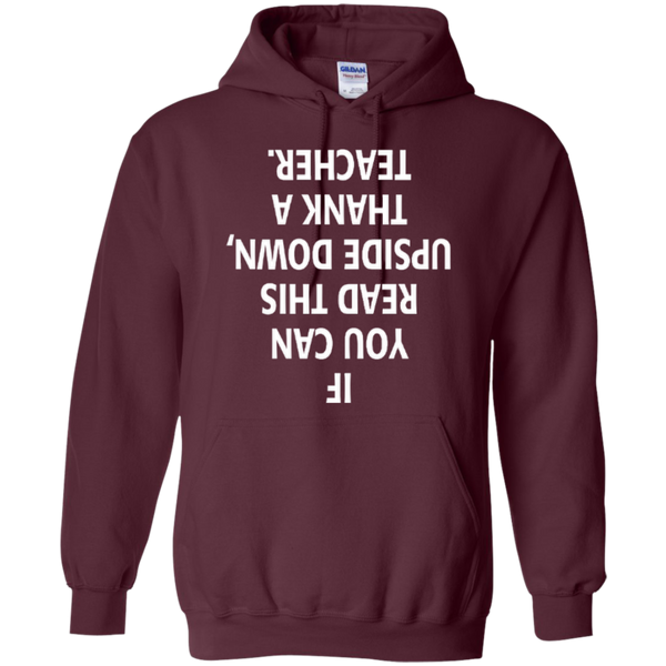 If You Can Read This Upside Down Thank a Teacher T-shirt Hoodie - TeachersLoungeShop - 9
