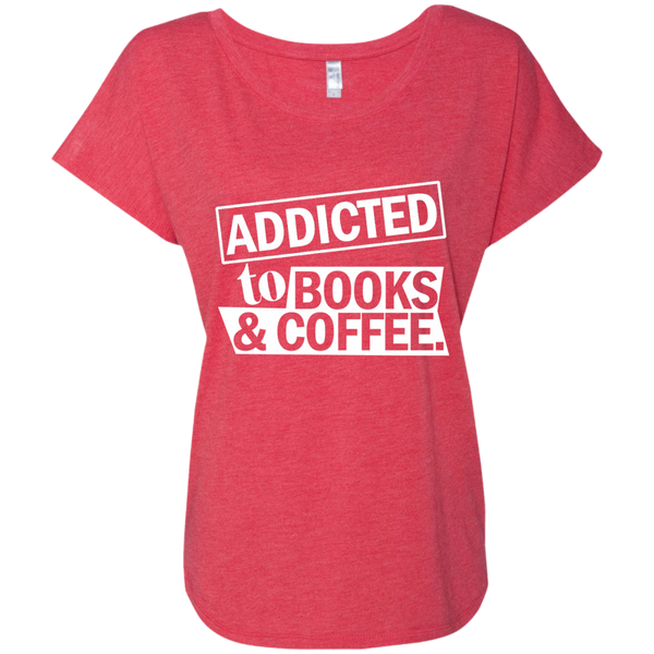 Addicted to Books and Coffee Next Level Ladies Triblend Dolman Sleeve - TeachersLoungeShop - 8
