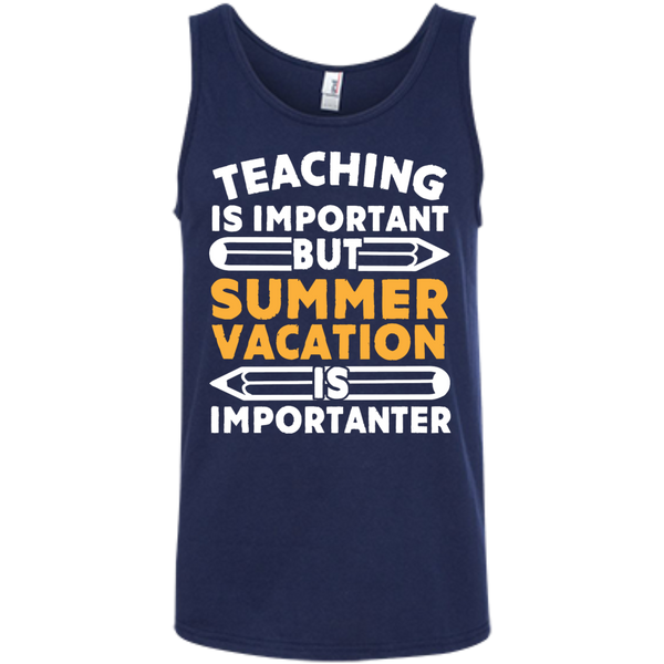 Teaching is important but Summer vacation is importanter  Ringspun Cotton Tank Top - TeachersLoungeShop - 5