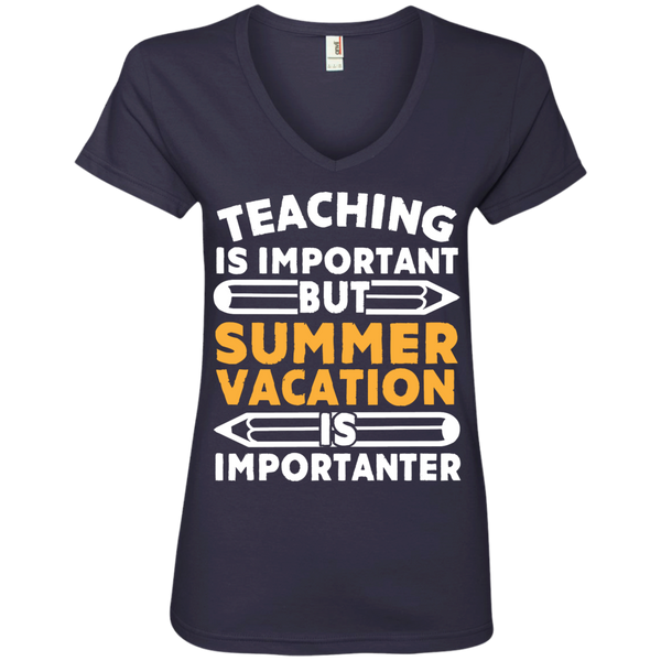 Teaching is important but Summer vacation is importanter  V-Neck Tee - TeachersLoungeShop - 4
