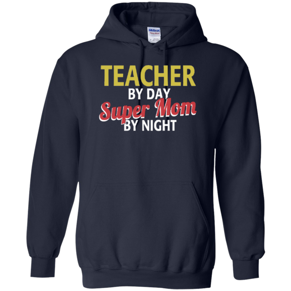 Teacher by Day Super Mom By Night  Hoodie 8 oz - TeachersLoungeShop - 2