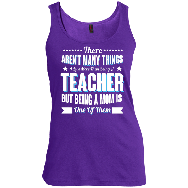 There aren't many things I Love more than being a Teacher but being a MOM is one of them  Scoop Neck Tank Top - TeachersLoungeShop - 6