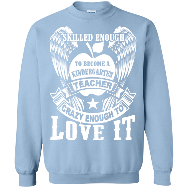 Skilled Enough to become a Kindergarten Teacher Crewneck Pullover Sweatshirt  8 oz - TeachersLoungeShop - 10