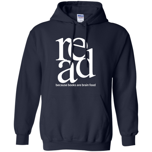 Read Because Books Are Brain Food Pullover Hoodie 8 oz - TeachersLoungeShop - 10