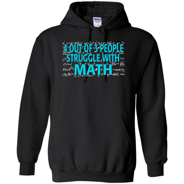 4 out of 3 People Struggle with Math Hoodie oz - TeachersLoungeShop - 1