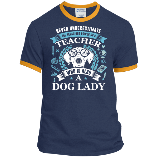 Never Underestimate the Tenacious Power of a Teacher who is also a Dog Lady Ringer Tee - TeachersLoungeShop - 1