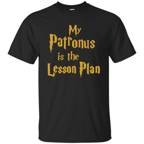 My Patronus is the Lesson Plan Cotton T-Shirt - TeachersLoungeShop - 1