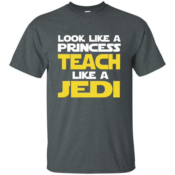 Look Like a Princess Teach Like a Jedi Cotton T-Shirt - TeachersLoungeShop - 6