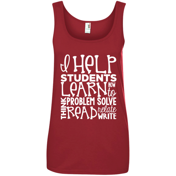 I Help Students Learn Think Problem Solve Read Relate Write Ladies' 100% Ringspun Cotton Tank Top - TeachersLoungeShop - 1