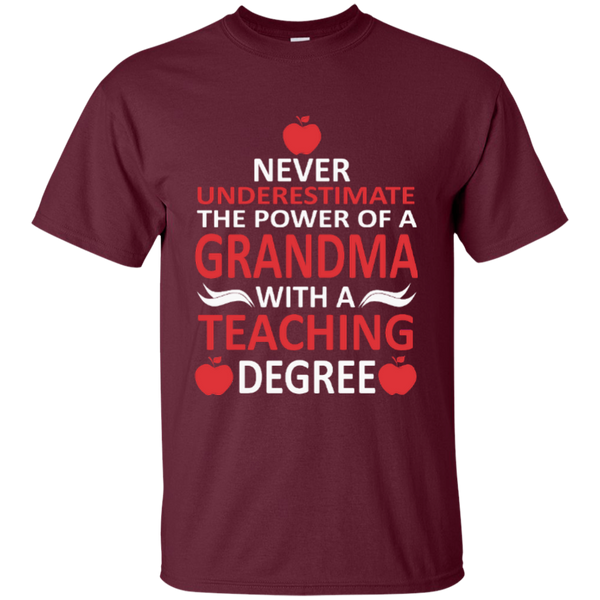 Never Underestimate The Power Of A Grandma With A Teaching Degree Cotton T-Shirt - TeachersLoungeShop - 10
