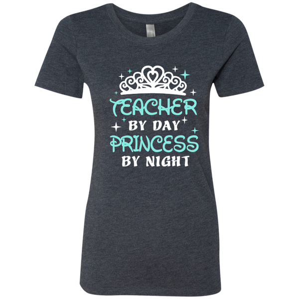 Teacher By Day Princess By Night ver2 Next Level Ladies Triblend T-Shirt - TeachersLoungeShop - 3