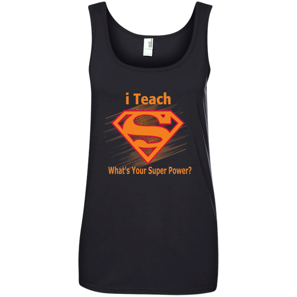 i Teach What's Your Superpower Ladies' 100% Ringspun Cotton Tank Top - TeachersLoungeShop - 3