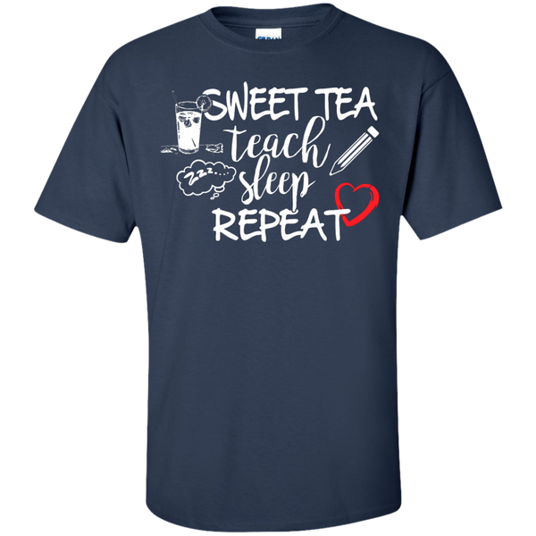 Sweet Tea Teach Sleep Repeat  T-Shirt - TeachersLoungeShop - 9