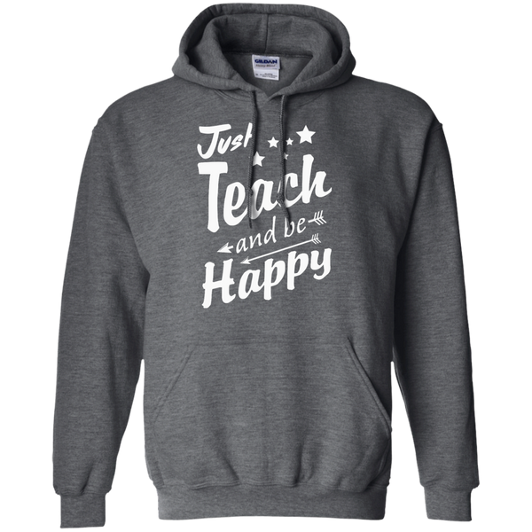 Just Teach and Be Happy  Hoodie 8 oz - TeachersLoungeShop - 3