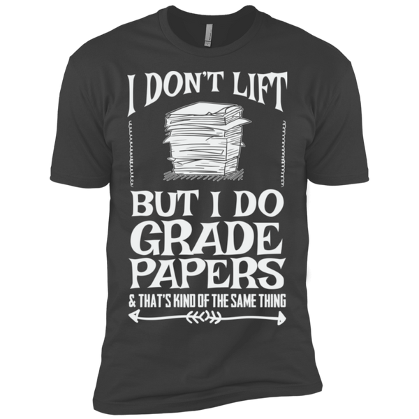 I Dont Lift but I do Grade papers Level Premium Short Sleeve Tee - TeachersLoungeShop - 4