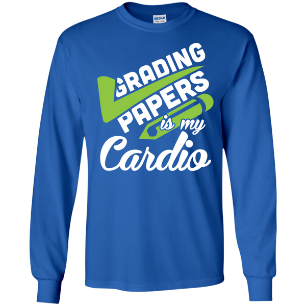 Grading papers is my cardio  LS Ultra Cotton Tshirt - TeachersLoungeShop - 8