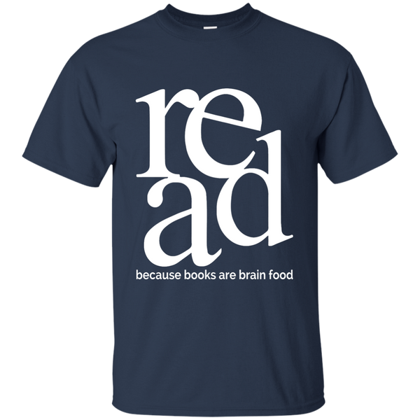 Read Because Books Are Brain Food Cotton T-Shirt - TeachersLoungeShop - 6