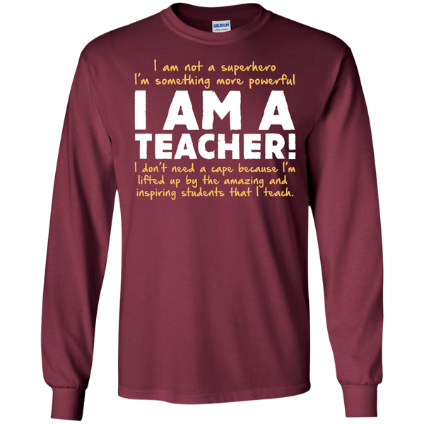 I am not a superhero I'm something more powerful I am a Teacher   Ultra Cotton Tshirt - TeachersLoungeShop - 6